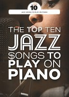 Play on Piano - The Top Ten Jazz Songs
