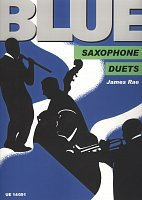BLUE SAXOPHONE DUETS (AA, TT or AT) by James Rae