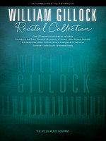 William Gillock: RECITAL COLLECTION / over 50 beloved masterpieces for piano