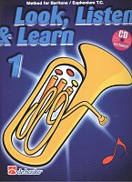 LOOK, LISTEN & LEARN 1 + CD / method for Baritone / Euphonium T.C.