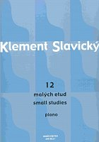 12 small studies by  Klement Slavický         piano