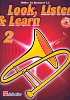LOOK, LISTEN & LEARN 2 + CD method for trombone