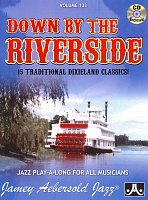AEBERSOLD PLAY ALONG 133 - Down By The Riverside (15 dixieland classics) + CD