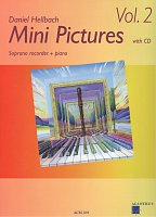 MINI PICTURES 2 by Daniel Hellbach + CD / soprano recorder + piano