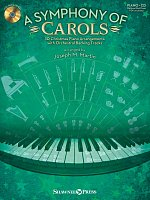 A SYMPHONY OF CAROLS + CD / piano solos or piano duets (2 pianos 4 hands)