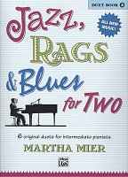 JAZZ, RAGS & BLUES FOR TWO 2 - 1 piano 4 hands / 1 klavír 4 ruce