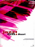 JAZZ ON! - MOZART + CD       piano solos