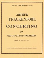 CONCERTINO by FRACKENPOHL ARTHUR / tuba & orchestra (piano reduction)