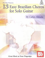 13 Easy Brazilian Choros for Solo Guitar + Audio Online / guitar & tab