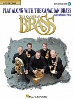 Play Along with the Canadian Brass  (intermediate) + Audio Online / conductor