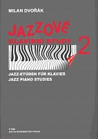 JAZZ PIANO STUDIES 2 by Milan Dvorak