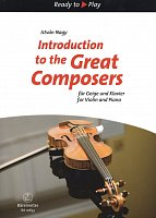 Introduction to the GREAT COMPOSERS / 15 skladeb pro housle a klavír