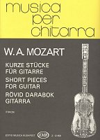 Musica per chitarra: Mozart - SHORT PIECES / guitar