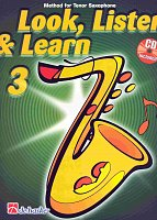 LOOK, LISTEN & LEARN 3 + CD method for tenor sax