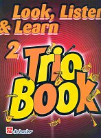 LOOK, LISTEN & LEARN 2 - TRIO BOOK trumpet