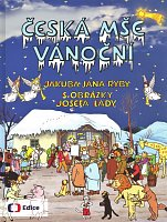 CESKA MSE VANOCNI - Jakub Jan Ryba - songbook with pictures of Josef Lada - vocal/chords