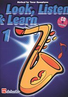 LOOK, LISTEN & LEARN 1 + CD method for tenor sax