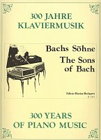300 Years of Piano Music: THE SONS OF BACH / piano
