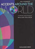 Accents Around the World by William Gillock / 10 original piano pieces