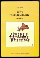 SUITA V STAROM SLOHU / 5 pieces in easy arrangement for piano