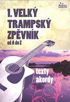 1. VELKY TRAMPSKY ZPEVNIK od A do Z  - lyrics / chords