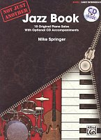 Not Just Another Jazz Book 1 (red) + CD / 10 early intermediate original piano solos