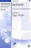 Hem of Your Robe / SATB* a cappella