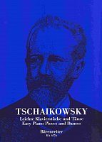 Easy Piano Pieces & Dances - TCHAIKOWSKY