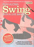SWING - Play Along with a Live Band  + CD / clarinet (+ parts online)