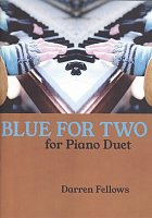 BLUE FOR TWO for piano duet / 1 klavír 4 ruce