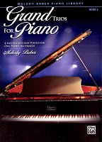 Grand Trios for Piano 3 - four late elementary pieces for 1 piano 6 hands