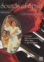 Sounds of Spain 3 by Catherine Rollin / piano solos