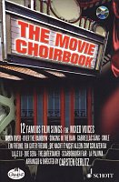 The Movie Choirbook + CD / 12 famous film songs for SATB vocal ensembles a cappella