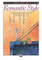 Spotlight on ROMANTIC STYLE by Catherine Rollin / piano