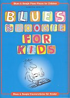 BLUES & BOOGIE FOR KIDS / 15 easy piano pieces for children