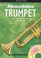 Abracadabra Trumpet + CD / the way to learn through songs and tunes