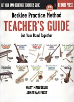 Berklee Practice Method: Teacher's Guide + CD / Get Your Band Tohether