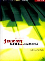 JAZZ ON! - BEETHOVEN + CD       piano solos