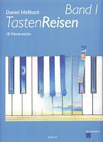 TastenReisen 1 by Daniel Hellbach / 18 easy pieces for piano