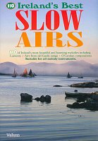 110 Ireland's Best SLOW AIRS - suitable for all melody instruments