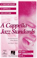 A ACAPPELLA JAZZ STANDARDS /  SATB  a cappella