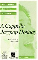 A Cappella Jazz Pop Holiday / SATB  a cappella