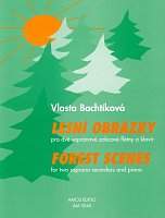 Forest Scenes by Vlasta Bachtikova / two soprano recorders & piano