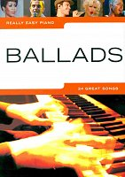 Really Easy Piano - BALLADS (24 great songs)