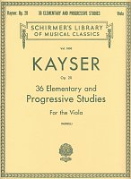 KAYSER: 36 Elementary and Progressive Studies for the Viola, op.20