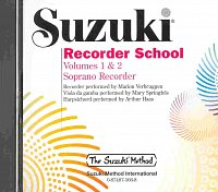 SUZUKI SOPRANO RECORDER SCHOOL 1 & 2 - CD with accompaniment